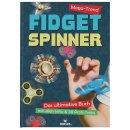 Das Buch zum Mega-Trend Fidget Spinner